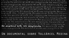 No escribiré arte con mayúscula, Isidoro Valcárcel
