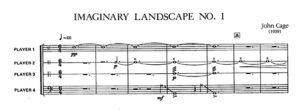 John Cage, Imaginary landscape