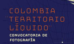 Colombia Territorio Líquido